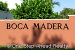Boca Madera community sign